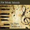 Atlantic Five Jazz Band - Bar Music Moods - Bar Piano Classics Vol. 1