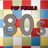 Various Artists - 80s Pop Pearls