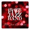 Atlantic Five Jazz Band - Bar Jazz Christmas