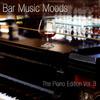 Atlantic Five Jazz Band - Bar Music Moods - The Piano Edition Vol. 3