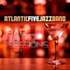 Atlantic Five Jazz Band - Bar Jazz Sessions Vol. 1