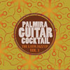 Palmira Guitar Cocktail - The Latin Jazz - EP, Vol. 3