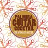 Palmira Guitar Cocktail - The Afro Latin Jazz - EP