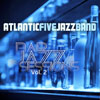 Atlantic Five Jazz Band - Bar Jazz Sessions Vol. 2
