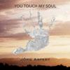 Jörg Arfert - You Touch My Soul/Autumn In New York - Single