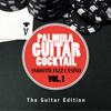 Palmira Guitar Cocktail - Smooth Jazz Casino Vol. 1 (The Guitar Edition)