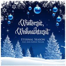 Eternal Season feat. Ann-Sophie Taylor - Winterzeit, Weihnachtszeit (German Version)