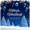 Eternal Season feat. Ann-Sophie Taylor - Winterzeit, Weihnachtszeit (German Version)